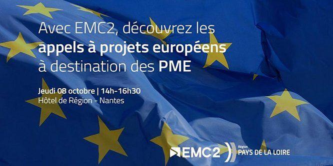 Affiche événement EMC2 8 octobre printemps de l'innovation à l'hôtel de région. Fond drapeau européen : découvrir les financements à destination des PME - voir version agrandie